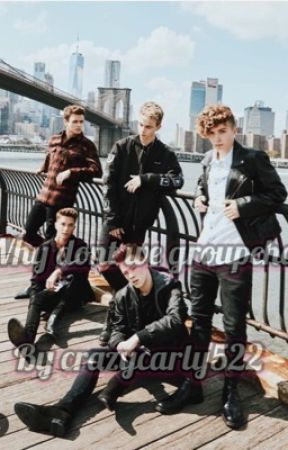 Why Don't We Group Chat//why dont we by CrazyCarly522