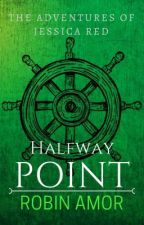 Halfway Point: Parts 7-11 by GuiltyFlower