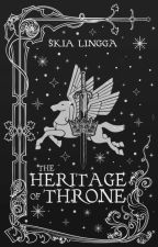 The Heritage of Throne by SkiaLingga