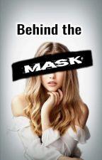 Behind The Mask - Gefährliches Spiel  by CarlynnePearl