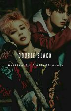 Double Black [Jikook] by FluffyChiminie