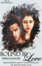 Manan - Bound By Love by Janvi99