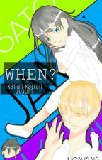 When? by JUCAVSA15