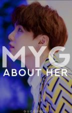 About Her ➖ Min Yoongi by GUCCIBOI-