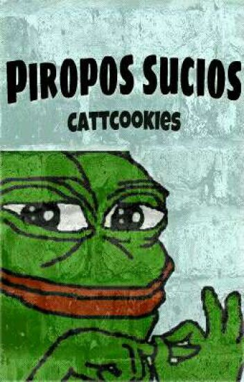 Piropos Sucios Cattcookies Wattpad