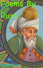 Poems by Rumi by FlowerDaze