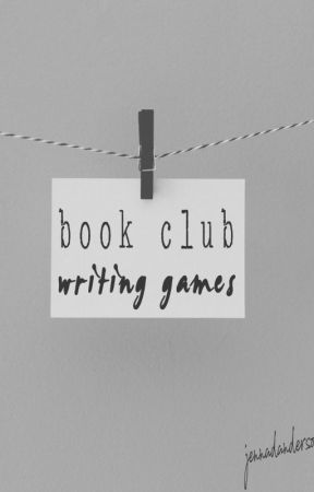 Between The Covers Book Club- Writing Games by jennadanderson
