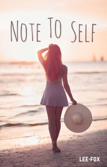 Note To Self [On Hold]