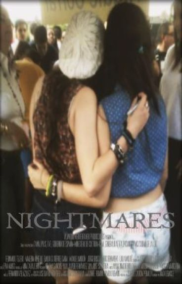 """""""Nightmares"""".- Camren"""