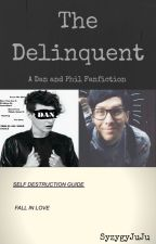 The Delinquent  //  Phan AU by CrystalPhanWhiskers