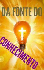 DA FONTE DO CONHECIMENTO by CarlosDaviOliveiraA4