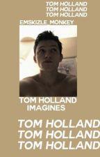 Tom Holland Imagines by emskizle_monkey