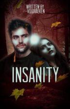 Insanity ➼ The Vampire Diaries [COMING SOON] by -voidraeken
