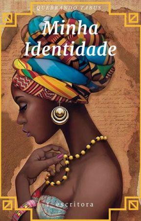 Minha identidade by 1_escritora