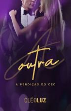 A OUTRA - Vol. 2 - 12/05 na Amazon  by cleoluzz