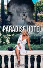 Paradise Hotel: Book One • jb (UNDER EDITING) by rauhlgarden