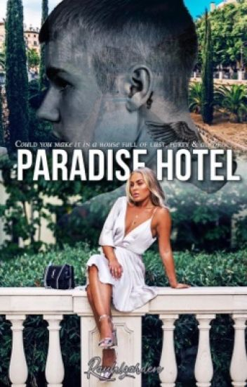 Paradise Hotel: Book One • jb (UNDER EDITING)