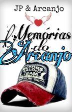 Memórias do Arcanjo by JosePedro13