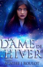 La Dame de l'Hiver by AgatheRoulot