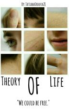 Theory Of Life by TatianaIroova28