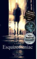 ESQUIZOFRENIAC by bigameel