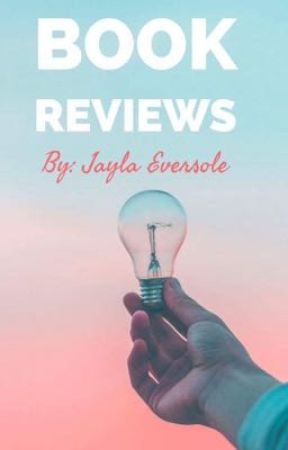Book Reviews  by JaylaEversole