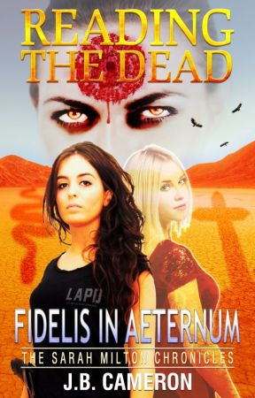 Reading The Dead: Fidelis In Aeternum (preview) by JBCameron
