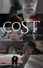 El precio de ser tuya - Cost by JoseCost
