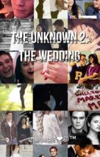 The Unknown 2: The Wedding // Varchie by woahvarchie