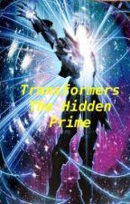 Transformers: The Hidden Prime by 14thOriginalPrime