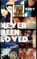 Never Been Loved (Mindless Behavior Love Story) ON HOLD by awa143