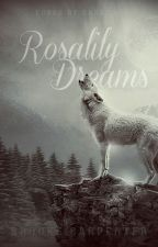Rosalily Dreams (Shifter Chronicles #2) by SilverOrchid77