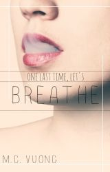 Breathe by white_rain23