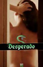 Desperado by WintersCommander
