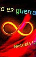¡esto es guerra! by MicaCastao