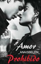 Amor Prohibido © by _ANAISBELEN_
