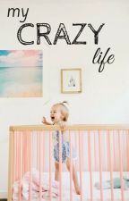My Crazy Life by littlefries_blue