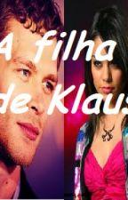 A filha de Klaus by katiedmalik