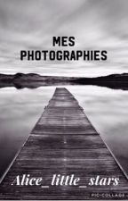 Mes photographies  by alice_little_star