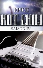 HOT CHILI - saison 4 by Epice01