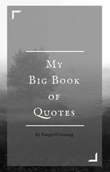 My Big Book of Quotes