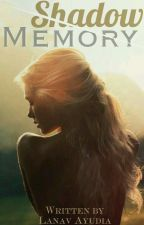 Shadow Memory (On Going) by Lanavay