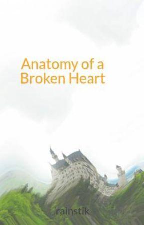 Anatomy of a Broken Heart - Tsunami Starting in the Chest - Wattpad
