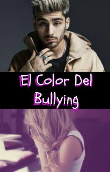 El Color Del Bullying (Zayn y Tu) ~TERMINADA~