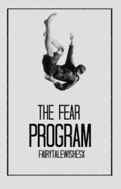 The Fear Program [Janoskians] by fairytalewishesx