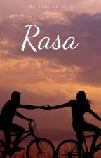 R A S A by KhairunnisaNisa325