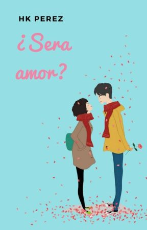 ¿Sera amor? by cinbilin