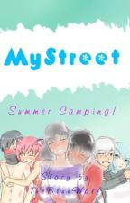 MyStreet ~ Summer Camping! by CrazyFanGirl_4173