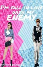 Im fall in love with my enemy (On Going) by imyourmissright123