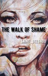 The Walk of Shame by Saint_Delgado